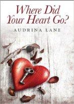 where did you heart go